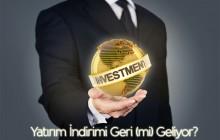 Yatırım İndirimi Geri (mi) Geliyor?