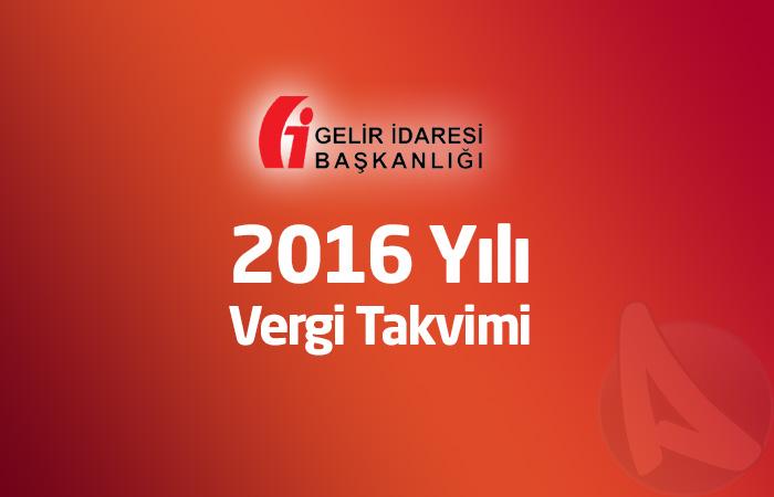 2016 Yılı Vergi Takvimi