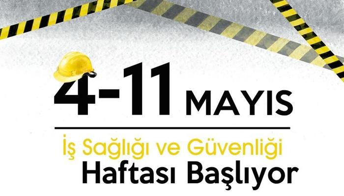 İş Sağlığı ve Güvenliği Haftası 4-11 Mayıs 2016