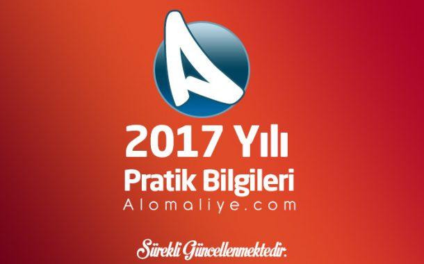 2017 Yılı Pratik Bilgiler