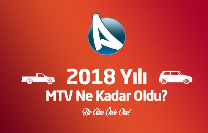 2018 MTV Motorlu Taşıtlar Vergisi