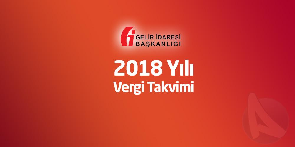 2018 Yılı Vergi Takvimi